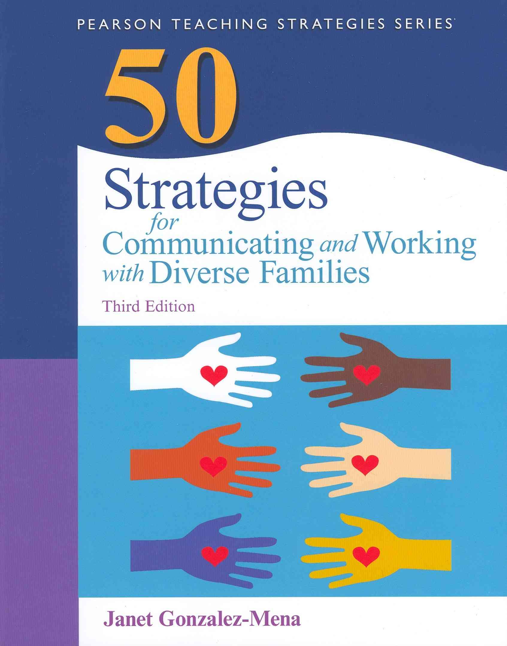 50 Strategies for Communicating and Working With Diverse Families By Gonzalez-Mena, Janet